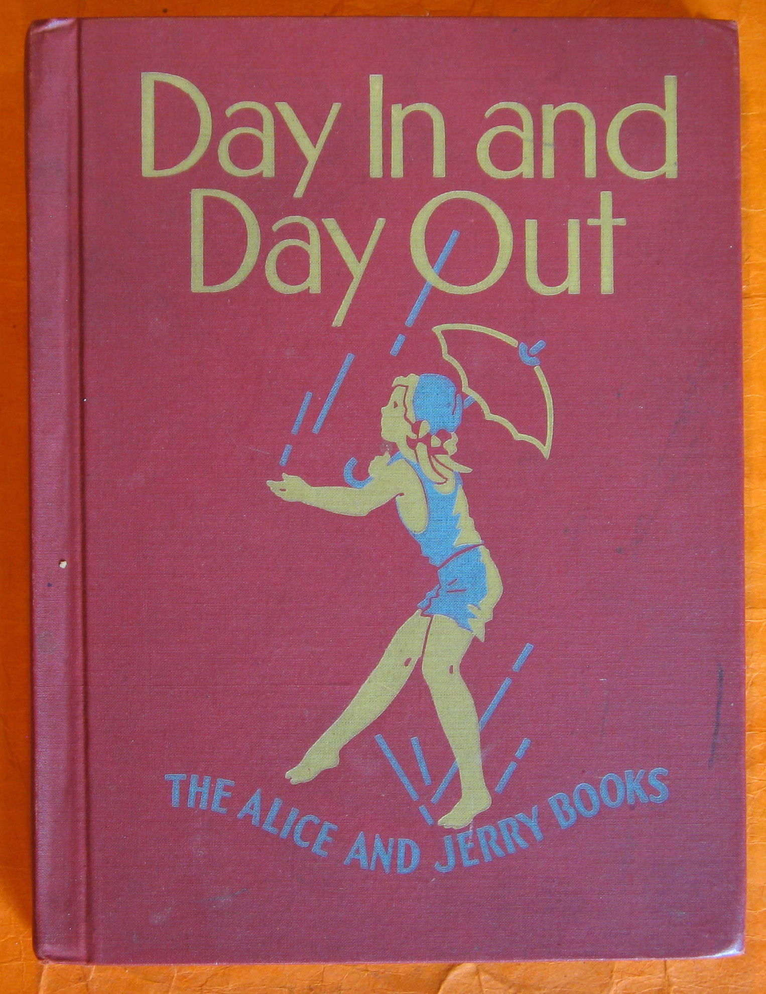 Image for Day In and Day Out:  The Alice and Jerry Books
