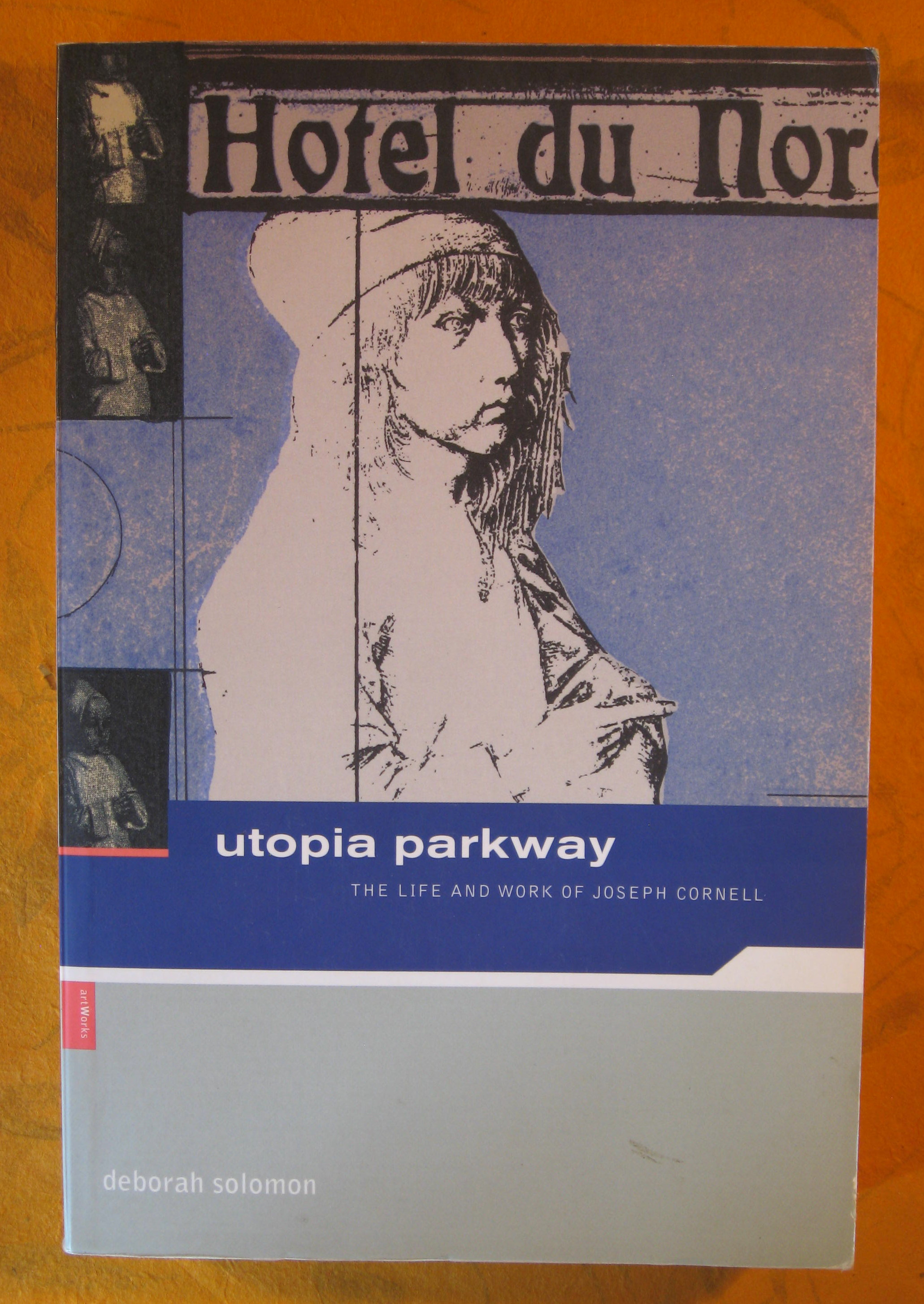 Image for Utopia Parkway: The Life And Work Of Joseph Cornell