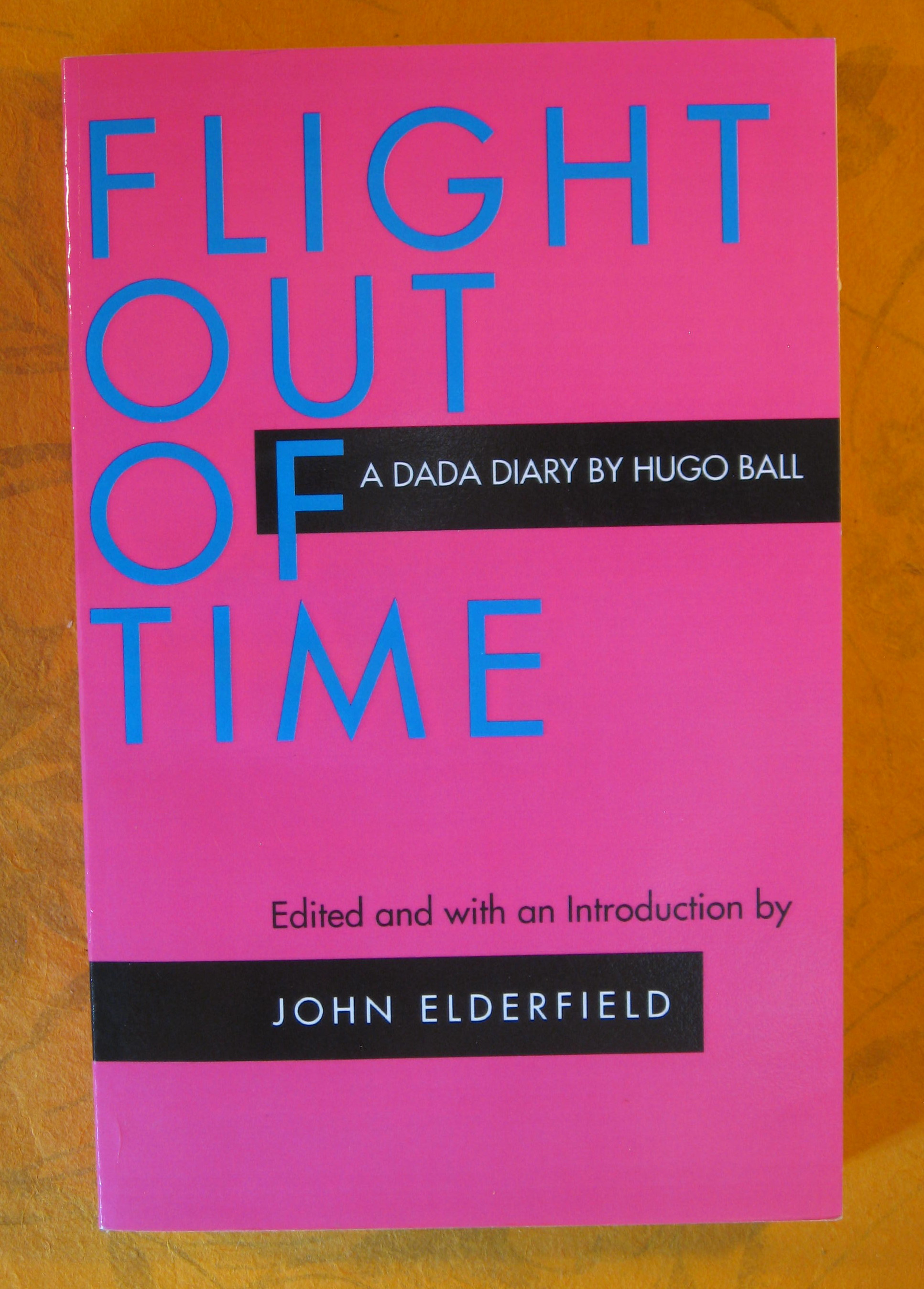 Image for Flight Out of Time (Documents of Twentieth-Century Art)