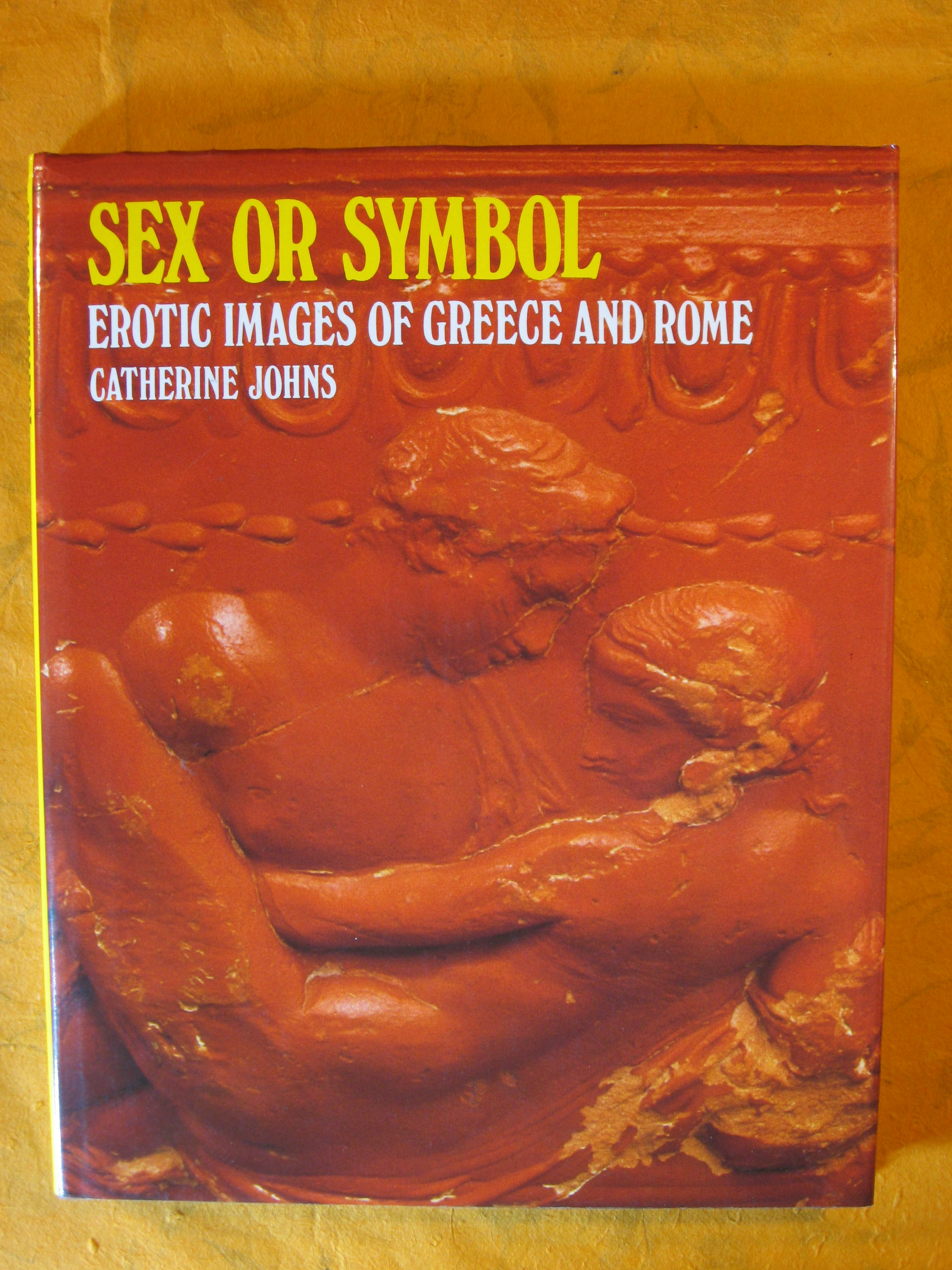 Image for Sex or Symbol: Erotic Images of Greece and Rome (Colonnade Books)