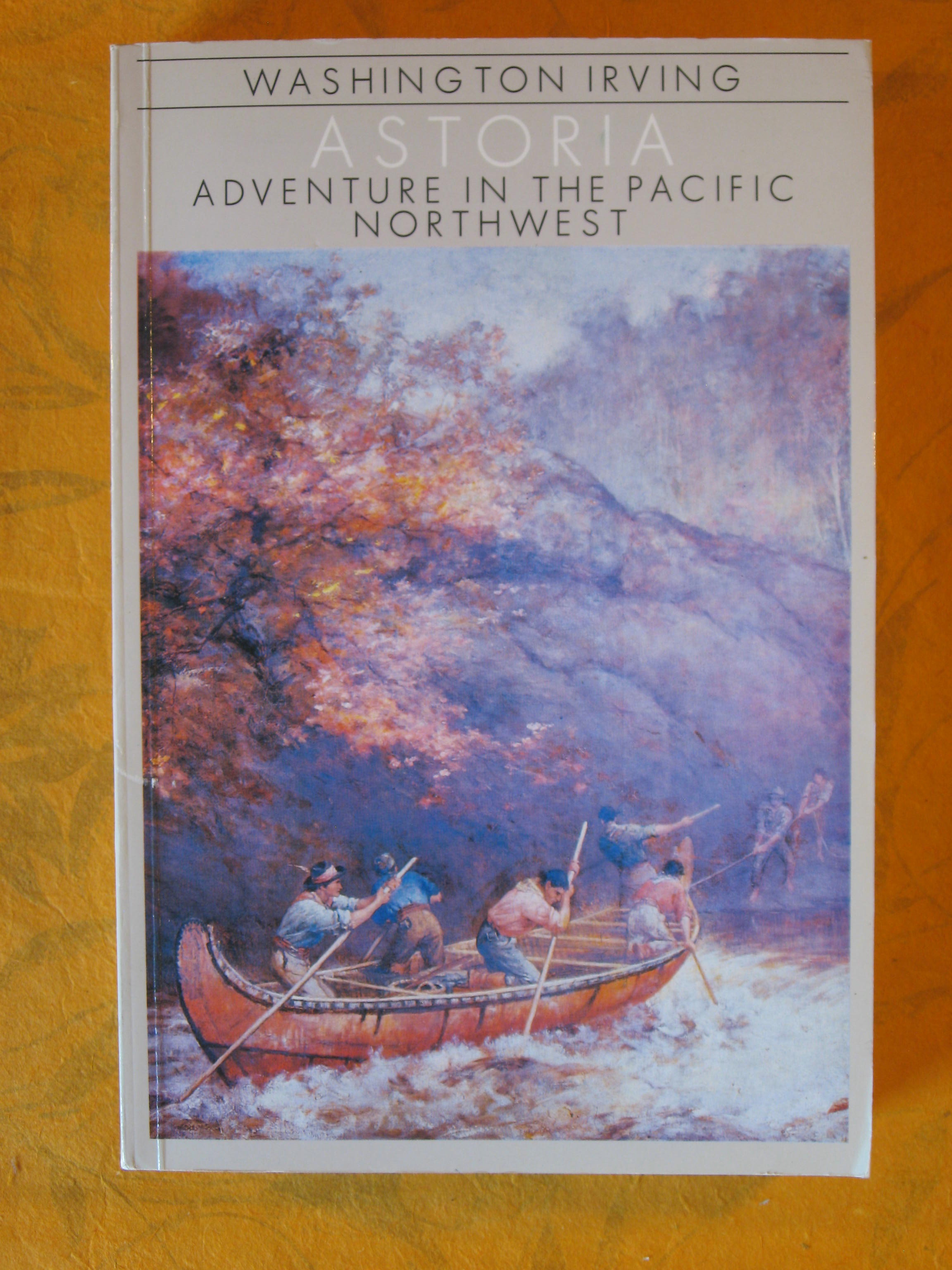 Image for Astoria : Adventure in the Pacific Northwest