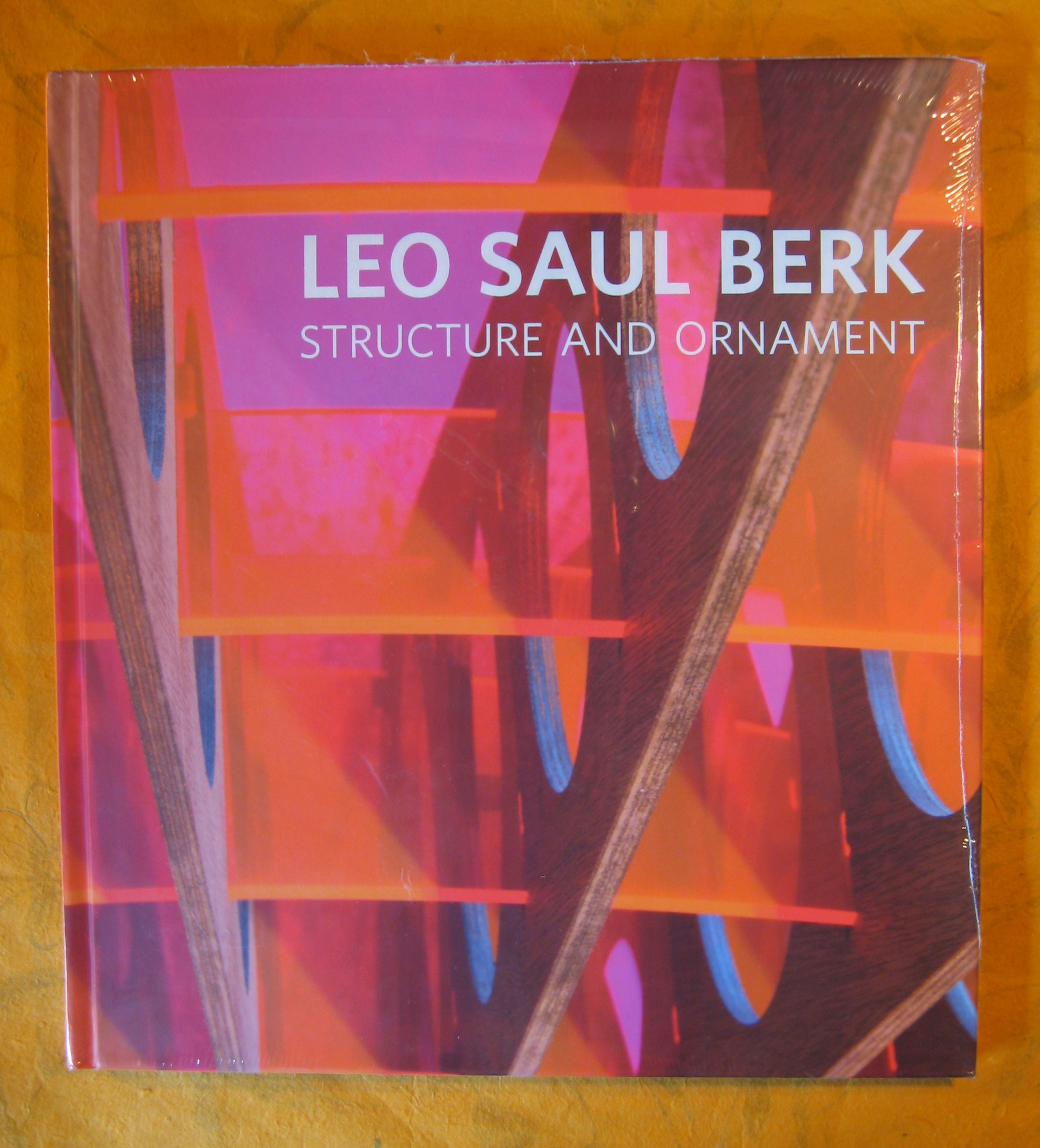 Image for Leo Saul Berk:  Structure and Ornament