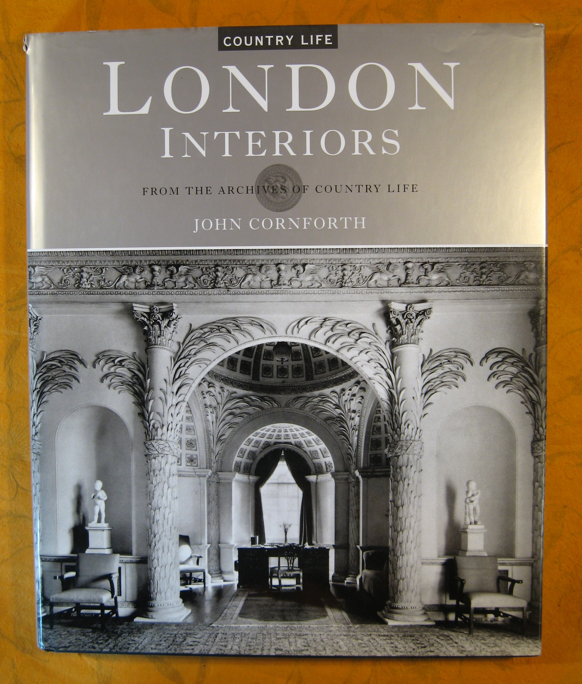 Image for London Interiors: From the Archives of Country Life