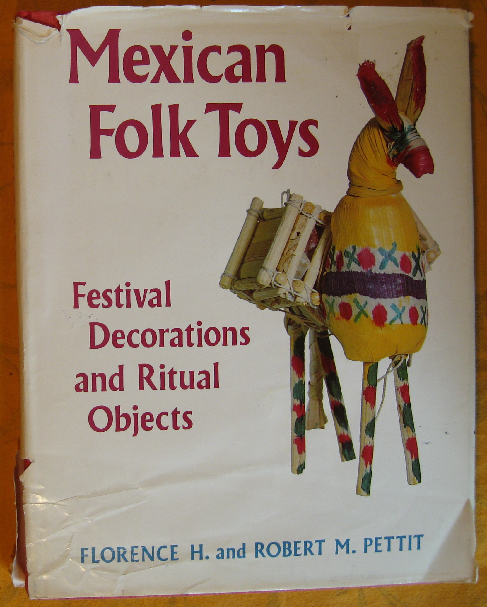 Image for Mexican Folk Toys : Festival Decorations and Ritual Objects