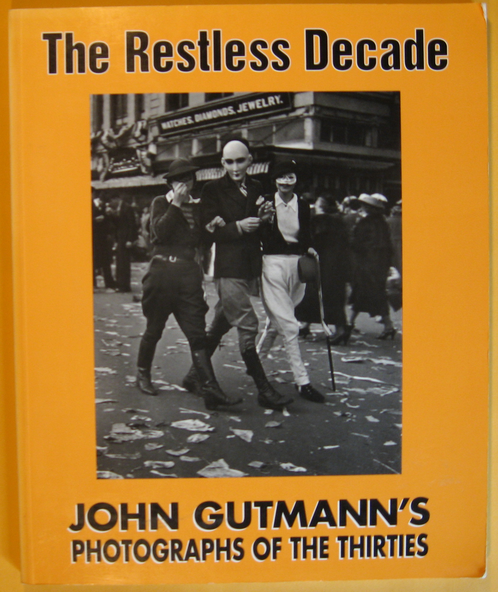 Image for The Restless Decade: John Gutmann's Photographs of the Thirties