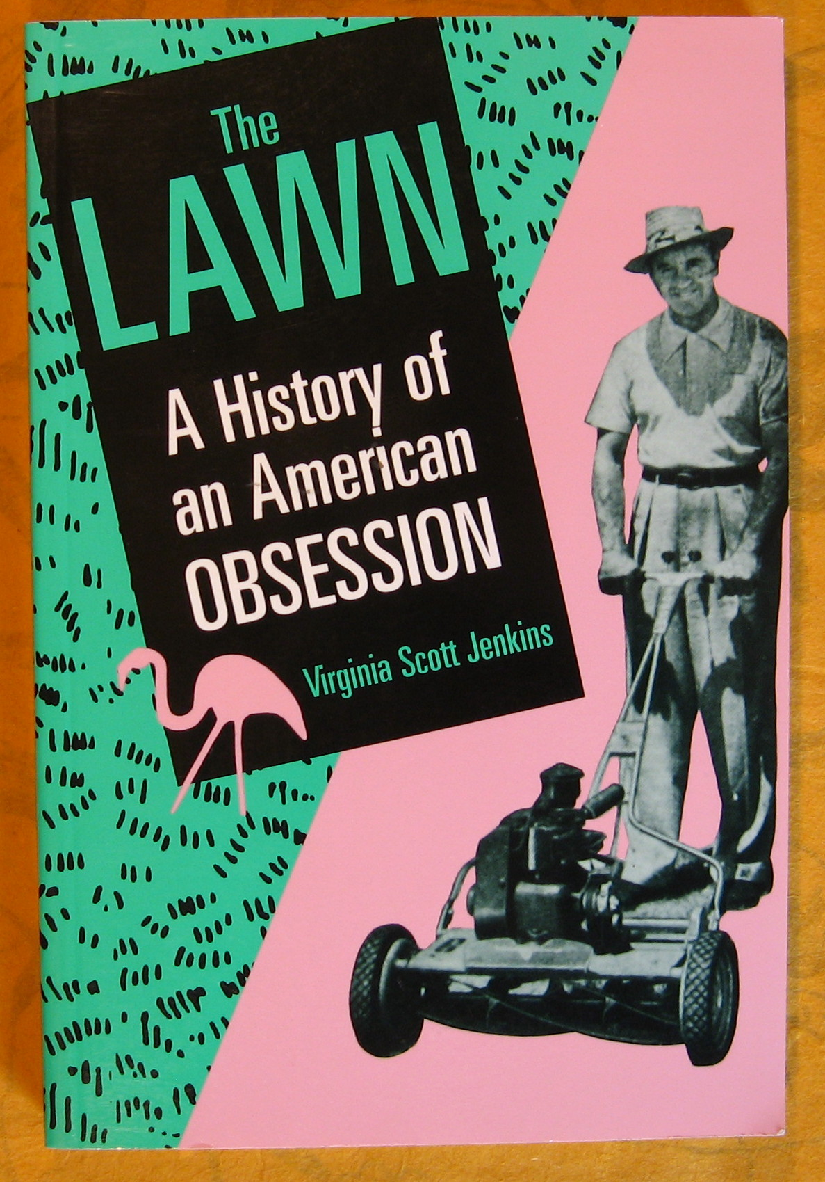 Image for The Lawn: A History of an American Obsession