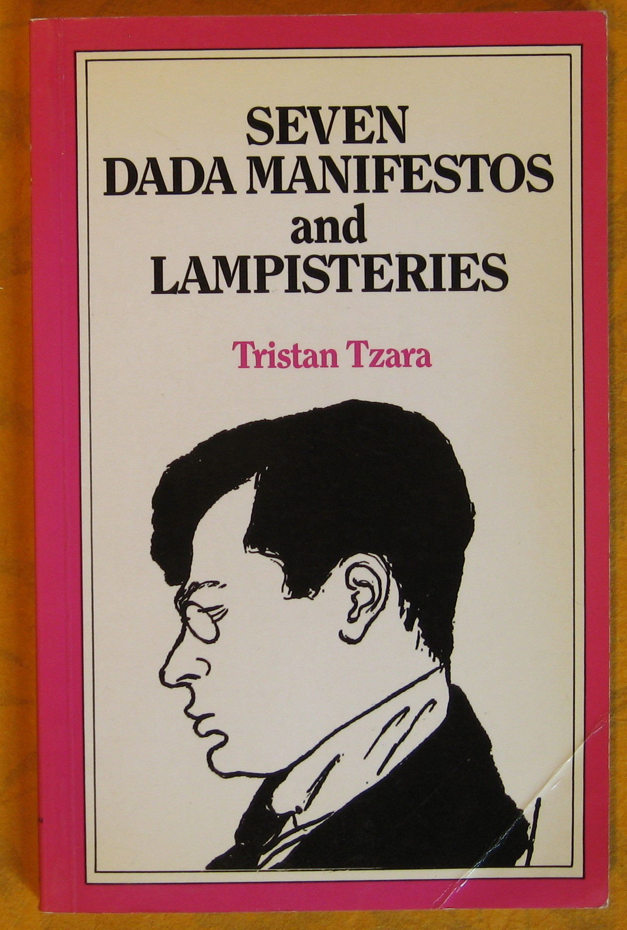 Image for Seven Dada Manifestos and Lampisteries